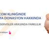 Biotexcom kliniğinde Yumurta donasyon hakkında